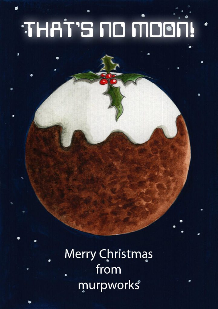 THAT'S NO MOON! Merry Christmas from murpworks